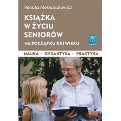 Książka w życiu seniorów na początku XXI wieku