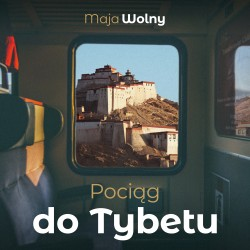 Pociąg do Tybetu Audiobook