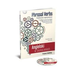 Angielski w tłumaczeniach. Phrasal verbs wyd.2