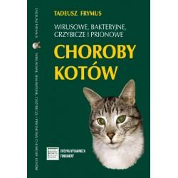 Wirusowe, bakteryjne, grzybicze i prionowe choroby kotów