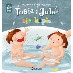 Tosia i Julek się kąpią