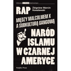 Rap. Między Malcolmem X a subkulturą gangową