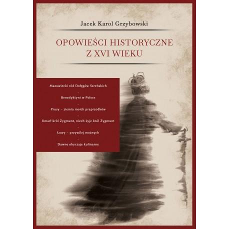 Opowieści historyczne z XVI wieku
