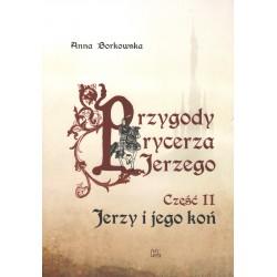 Przygody rycerza Jerzego 2 Jerzy i jego koń