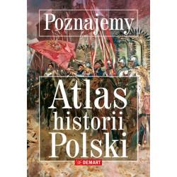 Poznajemy. Atlas historii Polski