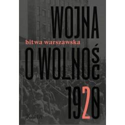 Wojna o wolność Bistwa warszawska 1920