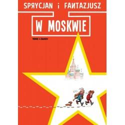 Sprycjan i Fantazjusz w Moskwie