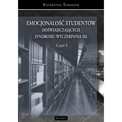 Emocjonalność studentów doświadczających syndromu wyczerpania sił T.1