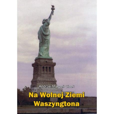 Na wolnej ziemi Waszyngtona