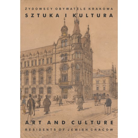 Żydowscy obywatele Krakowa T.2 Sztuka i kultura