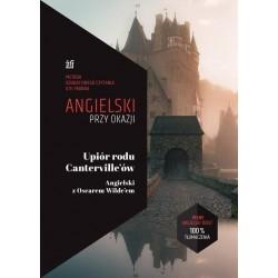 Angielski przy okazji Upiór rodu Cantervilleów Angielski z Oscarem Wildeem