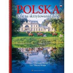 Polska kraj na skrzyżowaniu dróg