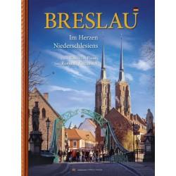 Breslau Wrocław W sercu Dolnego Śląska wersja niemiecka
