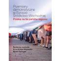 Przemiany demokratyczne w Europie Środkowo-Wschodniej