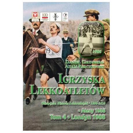 Igrzyska Lekkoatletów T.4 Ateny 1906 Londyn 1908