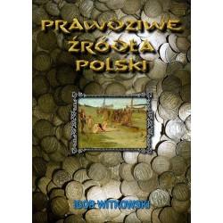 Prawdziwe źródła Polski
