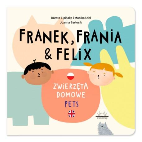 Franek, Frania i Felix. Zwierzęta domowe Pets