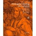 Ewangelia według św. Łukasza. Katolicki Komentarz do Pisma Świętego