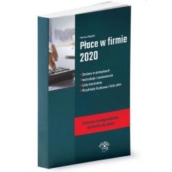 Płace w firmie 2020. Zmiany w przepisach, Instrukcje i zestawienia, Listy kontrolne, Przykłady liczbowe i listy płac