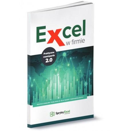 Excel w firmie. Praktyczne rozwiązania 2.0
