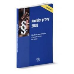Kodeks pracy 2020 Ujednolicone przepisy z komentarzem do zmian