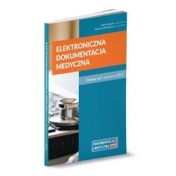 Elektroniczna dokumentacja medyczna. Zmiany od 1 stycznia 2021 r.