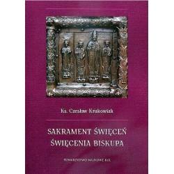 Sakrament święceń. Świecenia biskupa