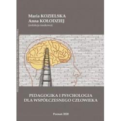 Pedagogika i psychologia dla współczesnego człowieka