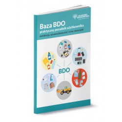 Baza BDO. Praktyczny poradnik użytkownika