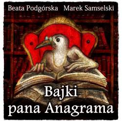 Bajki Pana Anagrama