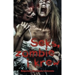 Seks, zombie i krew