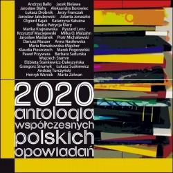 2020. Antologia współczesnych polskich opowiadań