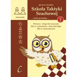 Szkoła Taktyki Szachowej 2. Pierwszy - drugi rok nauczania