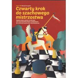 Czwarty krok do szachowego mistrzostwa