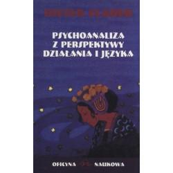 Psychoanaliza  z perspektywy działania i języka