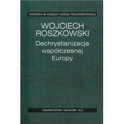 Dechrystianizacja współczesnej Europy