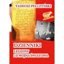 Dzienniki. Legiony i II wojna światowa
