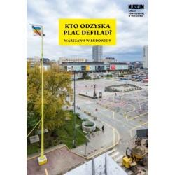Kto odzyska Plac Defilad?