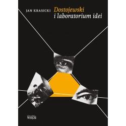 Dostojewski i laboratorium idei