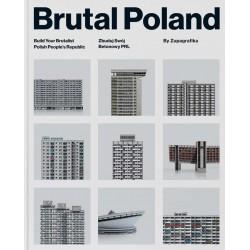 Brutal Poland. Zbuduj Swój Betonowy PRL