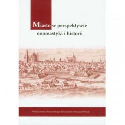 Miasto w perspektywie onomastyki i historii
