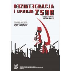 Dezintegracja i upadek ZSRR. W perspektywie ćwierćwiecza