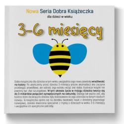 3-6 miesięcy - Nowa Seria Dobra Książeczka