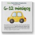 6-12 miesięcy - Nowa Seria Dobra Książeczka
