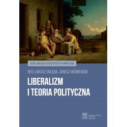 Liberalizm i teoria polityczna