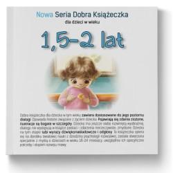 1,5-2 lat - Nowa Seria Dobra Książeczka