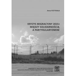 Kryzys migracyjny 2015+ między solidarnością a partykularyzmem