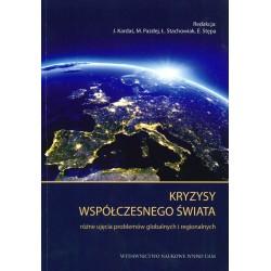 Kryzysy współczesnego świata. Różne ujęcia problemów globalnych i regionalnych