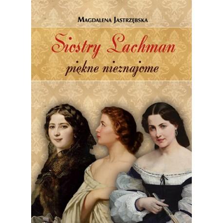 Siostry Lachman. Piękne nieznajome