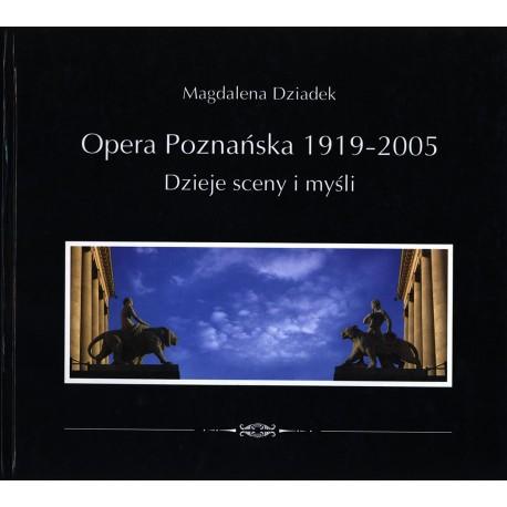 Opera Poznańska. Dzieje myśli i sceny